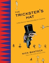 The Tricksters Hat by Nick Bantock